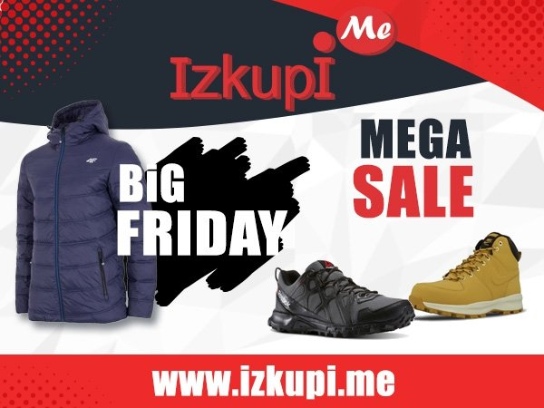 BiG Friday - Mega Sale в IzkupiMe